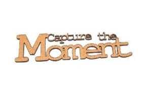 Aplique em Chipboard Zarza - Palavra - Capture the Moment