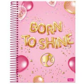 Caderno Barbie Fashion Foroni c/ 10 Matérias - Capa Dura - Born to Shine